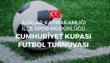 28-29 Ekim'de Büyükada'da düzenlenecek olan Cumhuriyet Kupası Futbol Turnuvası son başvuru tarihi 26 Ekim.